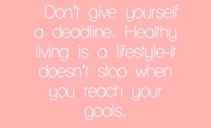 don't give yourself a deadline